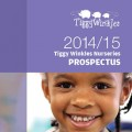Tiggy-Winkles-Prospectus-2014-15-Final[1]